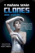 Y mañana serán clones (Solaris ficción)
