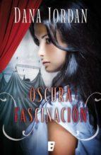 Oscura fascinación (B de Books)