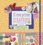 El meu primer scrapbook: Personalitza els teus records, expressa't i crea amb les mans objectes inoblidables (LA LLUNA DE PAPER)