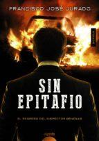 Sin epitafio (Algaida Literaria - Algaida Narrativa)