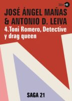 Toni Romero, Detective y drag queen (SAGA 21)