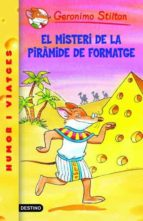 17- El misteri de la piràmide de formatge (GERONIMO STILTON. ELS GROCS)