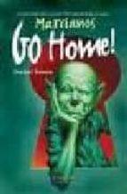 Marcianos Go Home (Bibliópolis Fantástica)