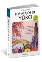 LOS ATAJOS DE YUKO