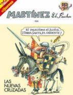 Martinez el facha. Las nuevas cruzadas (LO MAS MEJOR)