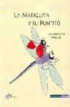 LA MARIQUITA Y SU PUNTITO