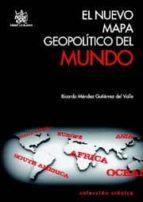 EL NUEVO MAPA GEOPOLÍTICO DEL MUNDO (EBOOK)