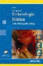 LANGMAN: EMBRIOLOGIA MEDICA CON ORIENTACION CLINICA. (10ª ED) (IN CLUYE CD-ROM)