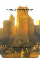 VENTURAS Y DESVENTURAS DEL LINAJE AL-BASRI O EL ANDALUSÍ ERRANTE (EBOOK)