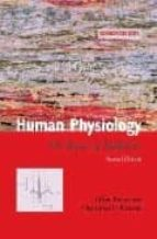 HUMAN PHYSIOLOGY: THE BASIS OF MEDICINE (2ND ED.)