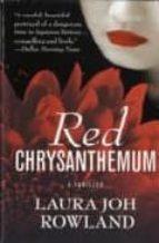 Red Chrysanthemum: A Thriller (Sano Ichiro Novels)
