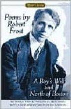 Poems by Robert Frost (Centennial Edition): A Boy