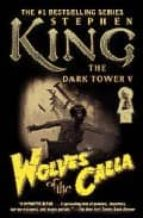Wolves of the Calla (The Dark Tower)