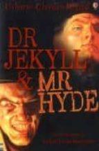 Dr Jekyll and Mr Hyde: Usborne Classics Retold