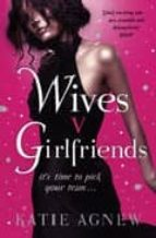 Wives v. Girlfriends (English Edition)
