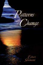 Patterns of Change (English Edition)