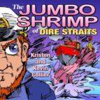 THE JUMBO SHRIMP OF DIRE STRAITS (EBOOK)
