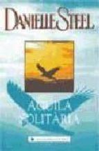 AGUILA SOLITARIA (CATALA)