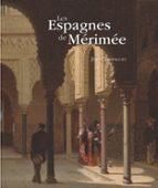 Les Espagnes De Mérimée (Otras publicaciones)