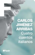 CUATRO CUENTOS ITALIANOS (FLASH) (EBOOK)