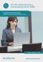 Administración y monitorización de los sgbd. ifct0310 - administración de bases de datos