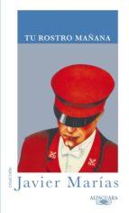 TU ROSTRO MAÑANA (1 VOLUMEN) (EBOOK)