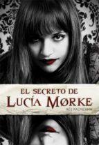El secreto de Lucía Morke (Luna roja)