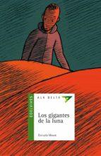 Los gigantes de la luna (Ala Delta (Serie Verde))