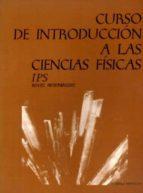 I P S CURSO DE INTRODUCCION A LAS CIENCIAS FISICAS