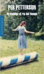 Yo maldigo el río del tiempo (Literatura Random House)