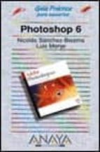 PHOTOSHOP 6 (GUIAS PRACTICAS)