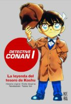 LA LEYENDA DEL TESORO DE KOSHU (DETECTIVE CONAN I)
