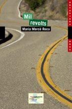 Mil Revolts (Llibres Infantils I Juvenils - Antaviana - Antaviana Nova)