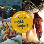 Anem de festa major! (Llibres Infantils I Juvenils - Sopa De Contes)