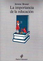 LA IMPORTANCIA DE LA EDUCACION (6ª ED.)