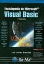 ENCICLOPEDIA DE MICROSOFT VISUAL BASIC (2ª ED.)