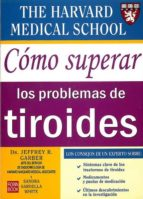 COMO SUPERAR LOS PROBLEMAS DE TIROIDES