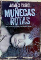 Muñecas Rotas (Ficcion / Novela)