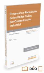 Prevención y reparación de los daños civiles por contaminación industrial