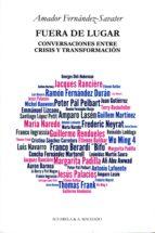 Fuera de lugar: Conversaciones entre crisis y transformación (Acuarela & A. Machado nº 36)