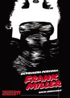 En primera persona. Frank Miller