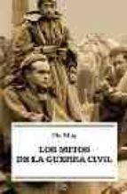 Mitos de la Guerra civil, los (Bolsillo (la Esfera))