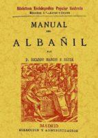 MANUAL DEL ALBAÑIL (3ª ED. FACSIMIL DE LA ED. DE MADRID, 1880)