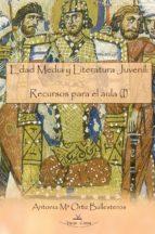 EDAD MEDIA Y LITERATURA JUVENIL: RECURSOS PARA EL AULA (I) (EBOOK)