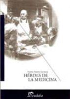 Heroes de la medicina