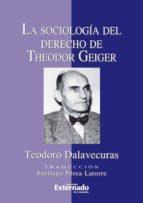 LA SOCIOLOGÍA DEL DERECHO DE THEODOR GEIGER (EBOOK)