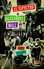 EL ESPECTRO DE ALEXANDER WOLF (EBOOK)