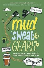 Mud, Sweat and Gears: Cycling From Land