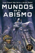 Mundos En El Abismo (Bibliópolis Fantástica)