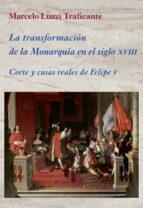 Transformación De La Monarquía En El Siglo XVIII (La Corte en Europa)